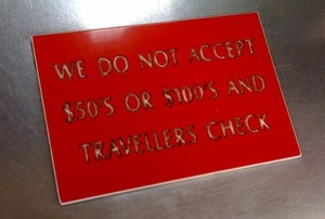 We Do Not Accept Travelers Checks